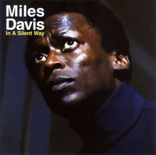 Miles Davis - In A Silent Way [Import]