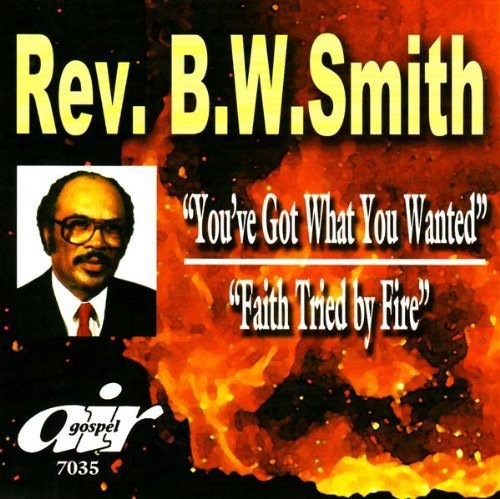 You've Got What You Wanted/ Faith Tried By Fire