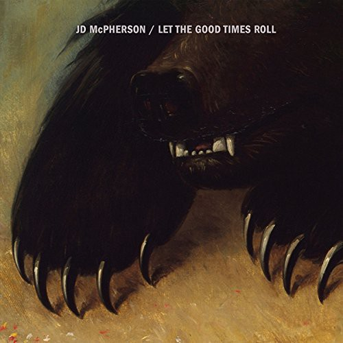 JD McPherson - Let The Good Times Roll [Import]
