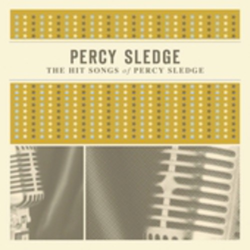 The Hit Songs Of Percy Sledge