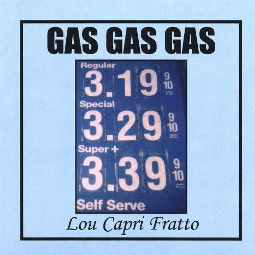 Gas Gas Gas
