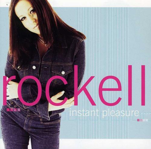Rockell - Instant Pleasure
