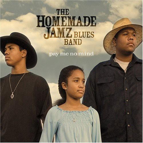 Homemade Jamz Blues Band - Pay Me No Mind