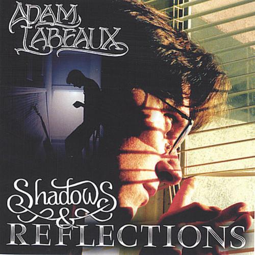 Shadows & Reflections