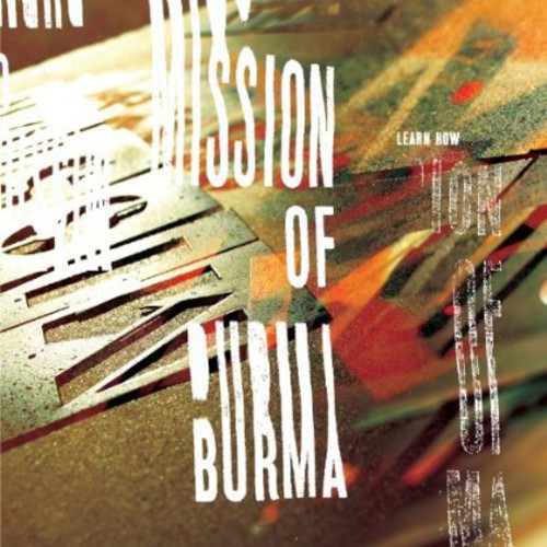 Mission Of Burma - Learn How: The Essential Mission Of Burma [Import]