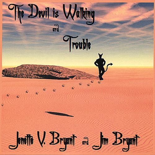Devil Is Walking & Trouble