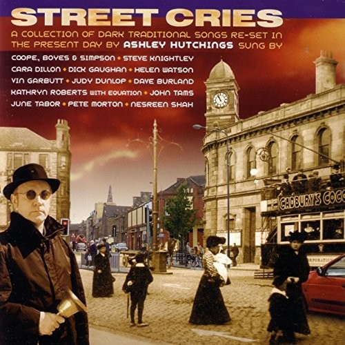Ashley Hutchings - Street Cries