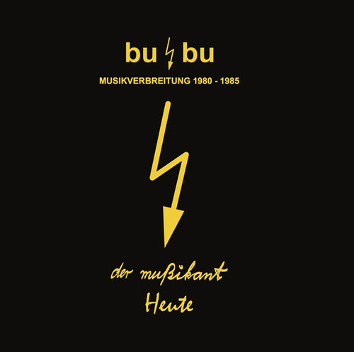Bu /  Bu-musikverbreitung - Recordings 1980-1985