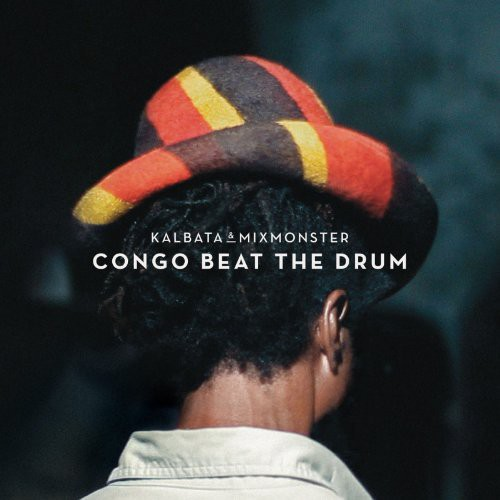 Congo Beat the Drum [Import]