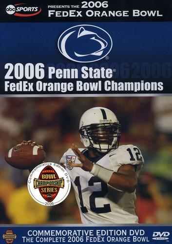 Penn State: 2006 Fedex Orange Bowl Champions