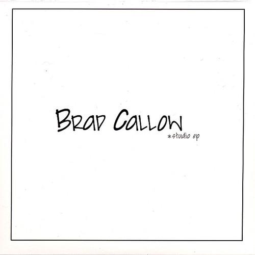 Callow, Brad : Studio EP