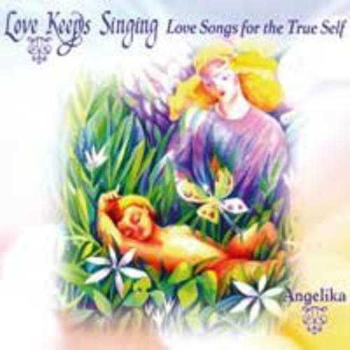 Love Keeps Singing New!