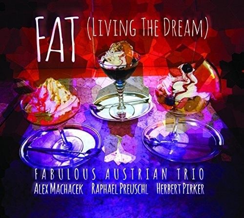 (Fat) Living the Dream