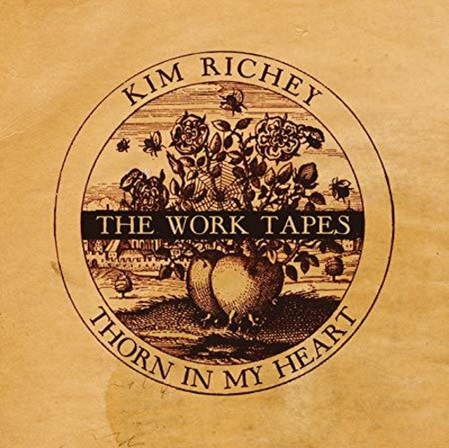 Thorn in My Heart: The Work Tapes