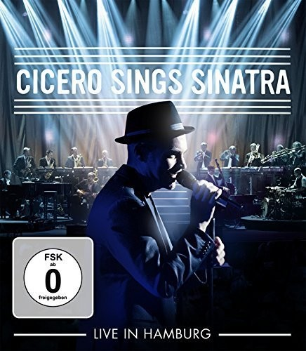 Cicero Sings Sinatra - Live in Hamburg [Import]