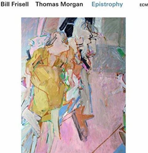 Bill Frisell / Thomas Morgan - Epistrophy