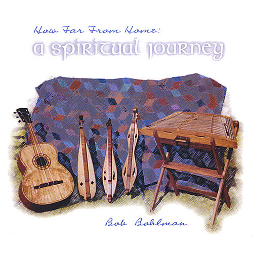 How Far from Home: A Spiritual Journey