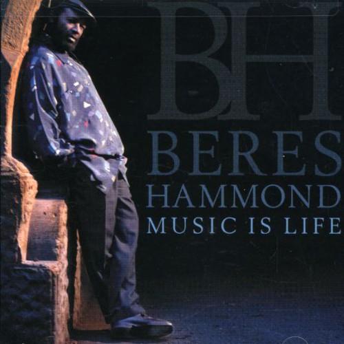 Beres Hammond - Music Is Life