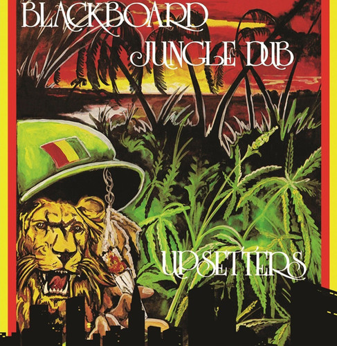 Lee Perry & The Upsetters - Blackboard Jungle Dub