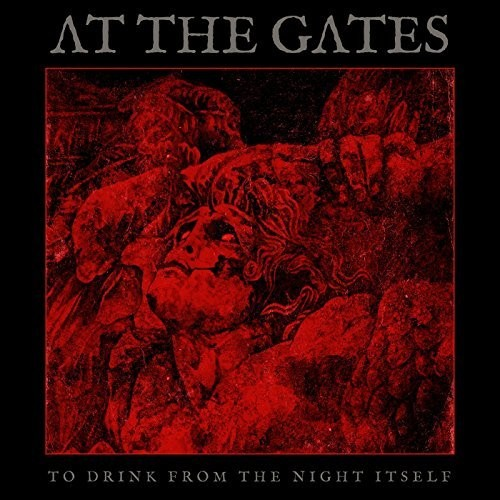 At The Gates - To Drink From The Night Itself [Import]