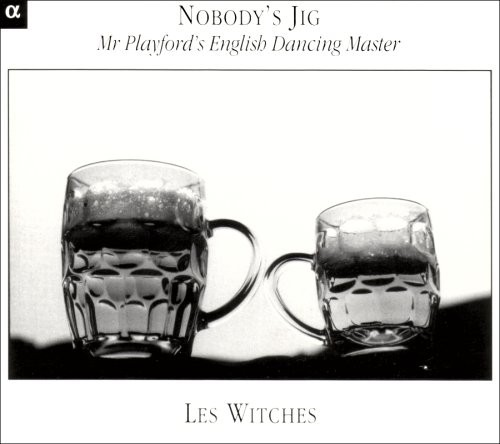 Nobody's Jig: Mr Playford's English Dancing Master