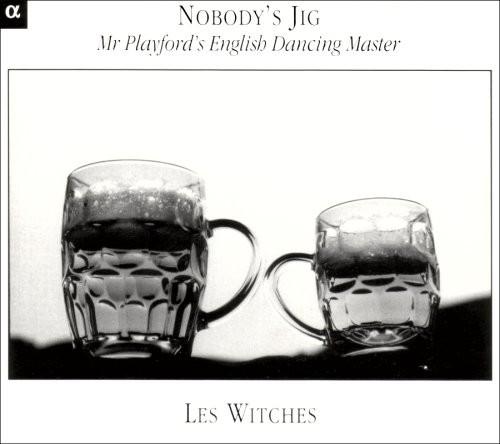 Nobody's Jig: Mr Playford's English Dancing Master