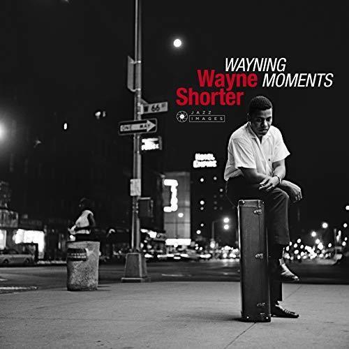 Wayne Shorter - Wayning Moments (Bonus Tracks) (Gate) [180 Gram] (Vv)