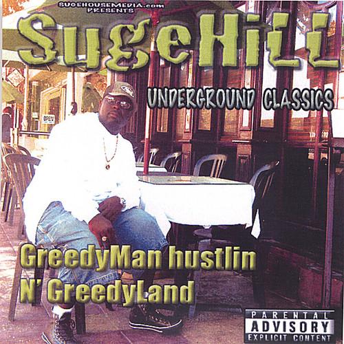 Greedyman Hustlin N Greedyland