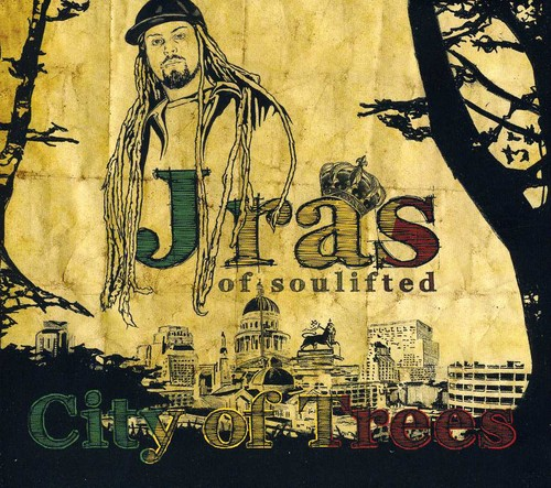 J Ras of SouLifted - City Of Trees