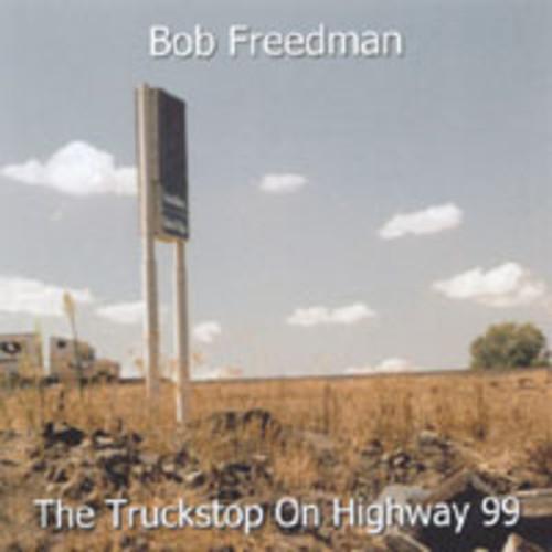 Truckstop on Highway 99