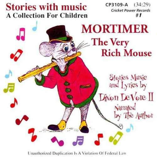 Mortimer the Very Rich Mouse