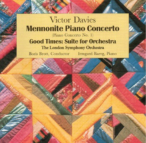 Concerto for Piano Mennonite /  Good Times