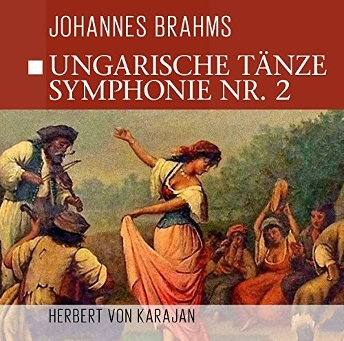 Ungarische Tanze - Symphonie NR.2