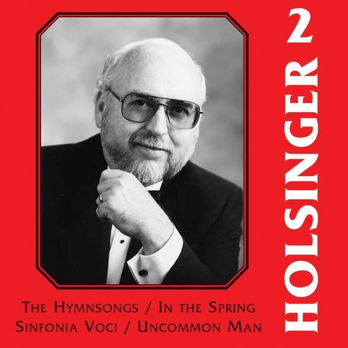 Symphonic Wind Music of Holsinger 2