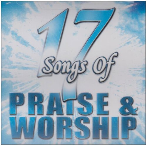 17 Songs Of Praise and Worship