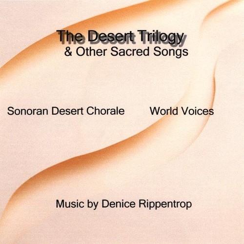 Desert Trilogy & Other Sacred Songs /  Various
