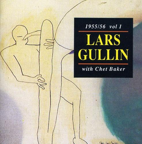 Lars Gullin - Vol. 1-1955-56 With Chet Baker [Import]