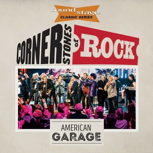 Cornerstones Of Rock: American Garage