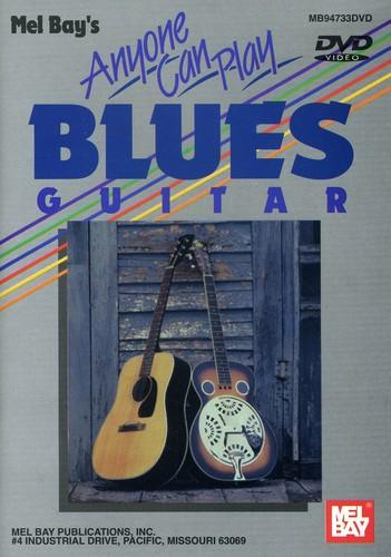 Anyone Can Play Blues Guitar