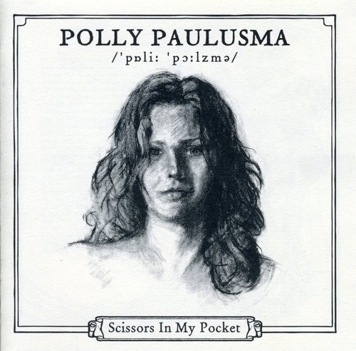 Polly Paulusma - Scissors In My Pocket [Import]