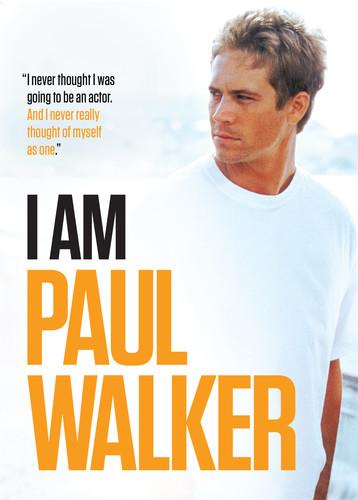 - I Am Paul Walker