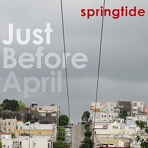 Just Before April