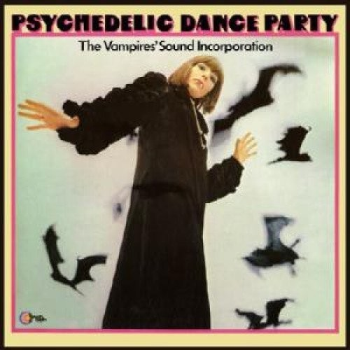 Psychedelic Dance Party [Import]