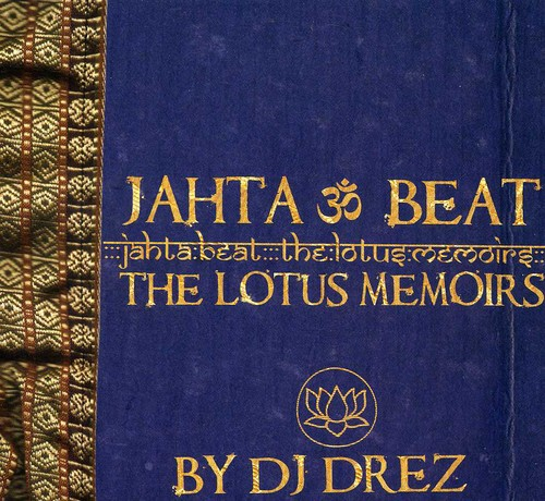 Jahta Beat: The Lotus Memoirs