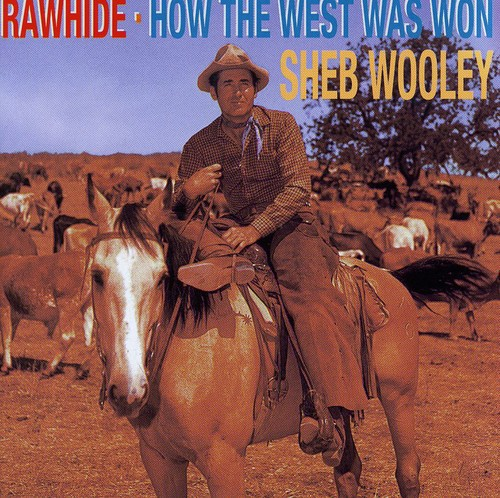 Rawhide /  How The West Was Won