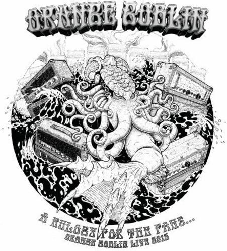 Orange Goblin - A Eulogy For The Fans: Orange Goblin Live 2012