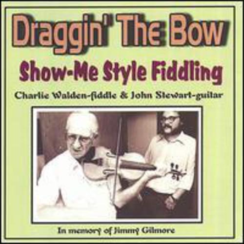 Draggin the Bow