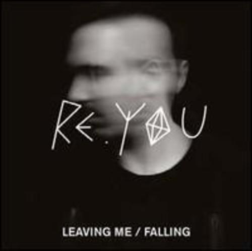 Leaving Me /  Falling