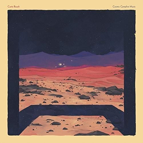 Curtis Roush - Cosmic Campfire Music [LP]