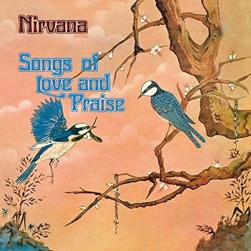 Nirvana UK - Songs Of Love & Praise [Import]